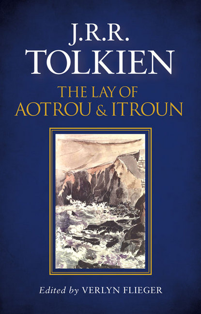 The Lay of Aotrou and Itroun published