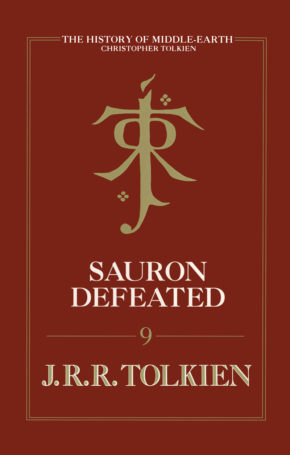 Sauron Defeated, edited by Christopher Tolkien