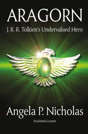 Aragorn: J.R.R. Tolkien's Undervalued Hero