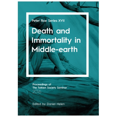 death and immortality in middle earth the tolkien society